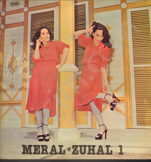 Meral & Zuhal 1