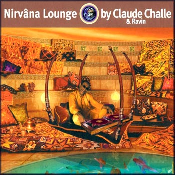 Claude Challe : Nirvana Lounge