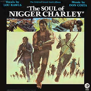 The Soul Of Nigger Charley