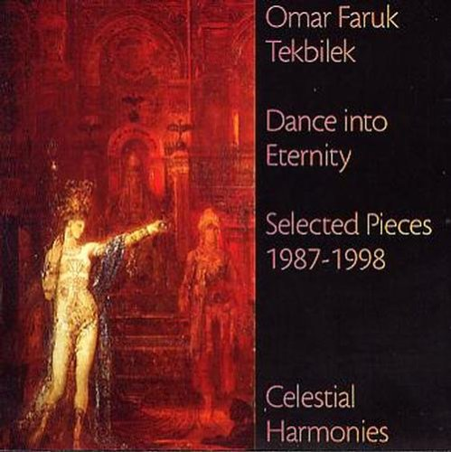 Dance İnto Eternity Selected Pieces 1987-1998